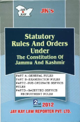 Statutory Rules And Orders Under The Constitution Of Jammu And Kashmir In 4 Parts
