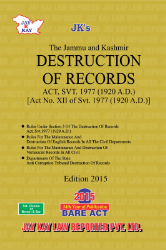 Destruction Of Records Act, Along With Allied Rules