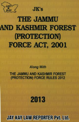 Forest (Protection) Force Act, 2001