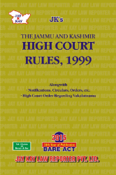 High Court Rules, 1999 Alongwith Allied Rules, Guidelines, Schemes, etc.,Notifications, Circulars, Orders etc.
