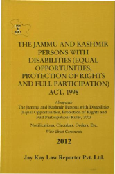 Persons With Disabilities (Equal Opportunities, Protection Of Rights And Full Participation) Act, 1998 Alongwith Rules