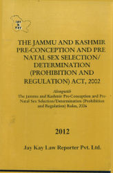 Pre-Conception And Pre-Natal Sex Selection/Determination (Prohibition And Regulation) Act, 2002