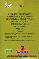 Working Journalists And Other Newspaper Employees (Conditions Of Service) And Miscellaneous Provisions Act, 1955