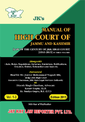 Manual Of High Court Of Jammu And Kashmir [Law Of The Century Of J&K High Court]