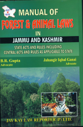 Manual of Forest And Animal Laws In J&K