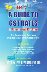A Guide TO GST Rates In Jammu And Kashmir On Goods And Services [Alphabetical With Categories]