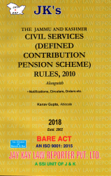 Civil Services (Defined Contribition Pension Scheme) Rules,2010, Alongwith Notification,Circulars,Orders etc.