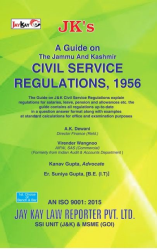 A Guide On The Jammu And Kashmir Civil Service Regulations, 1956