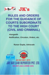 Rules And Orders For Guidance Of Courts Subordinate To The High Court [Civil And Criminal]