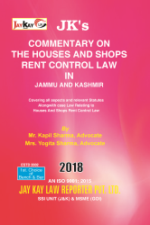 Commentary On The Houses And Shops Rent Control Law In Jammu And Kashmir