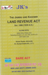 Land Revenue Act, Svt. 1996 (1939 A.D.) Alongwith Allied Acts, Rules and Standing Orders